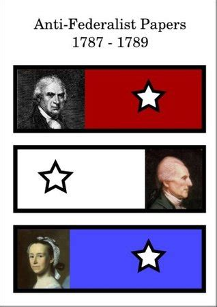 Federalists vs Anti-Federalists Essay - 1711 Words
